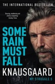 """Some rain must fall"" av Karl Ove Knausgård"