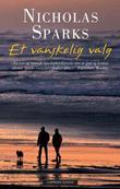 """""""Et vanskelig valg"""" av Nicholas Sparks"""