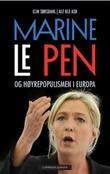 """""""Marine Le Pen og høyrepopulismen i Europa"""" av Elin Sørsdahl"""