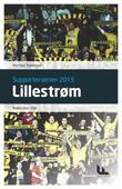"""""""Lillestrøm - rekorden står"""" av Morten Stokstad"""