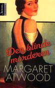 """""""Den blinde morderen"""" av Margaret Atwood"""