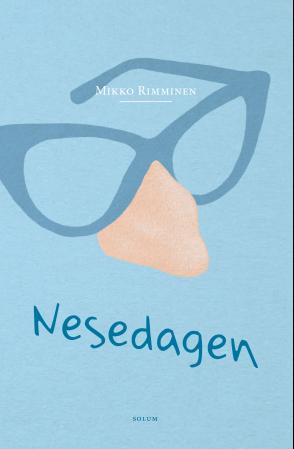 """""""Nesedagen - roman"""" av Mikko Rimminen"""