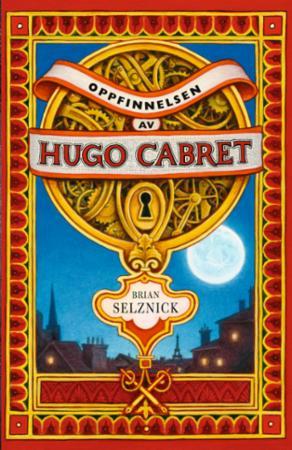"""""""Oppfinnelsen av Hugo Cabret - en roman i ord og bilder"""" av Brian Selznick"""