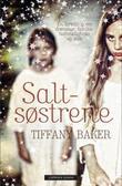 """""""Saltsøstrene"""" av Tiffany Baker"""