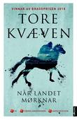 """""""Når landet mørknar - roman"""" av Tore Kvæven"""