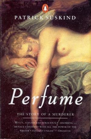 """""""Perfume"""" av Patrick Süskind"""