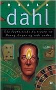 """""""Den fantastiske historien om Henry Sugar og seks andre"""" av Roald Dahl"""