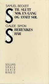 """""""Til slutt nok en gang og annet søl ; Berenikes hår"""" av Samuel Beckett"""