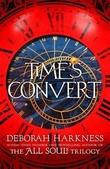 """""""Time's convert"""" av Deborah Harkness"""