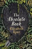 """""""The absolute book"""" av Elizabeth Knox"""