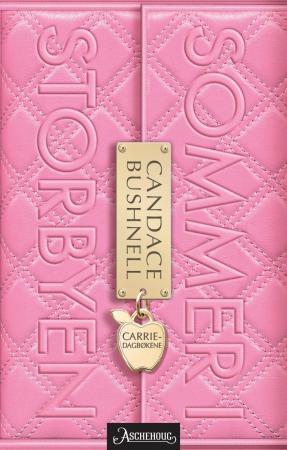 """""""Sommer i storbyen"""" av Candace Bushnell"""