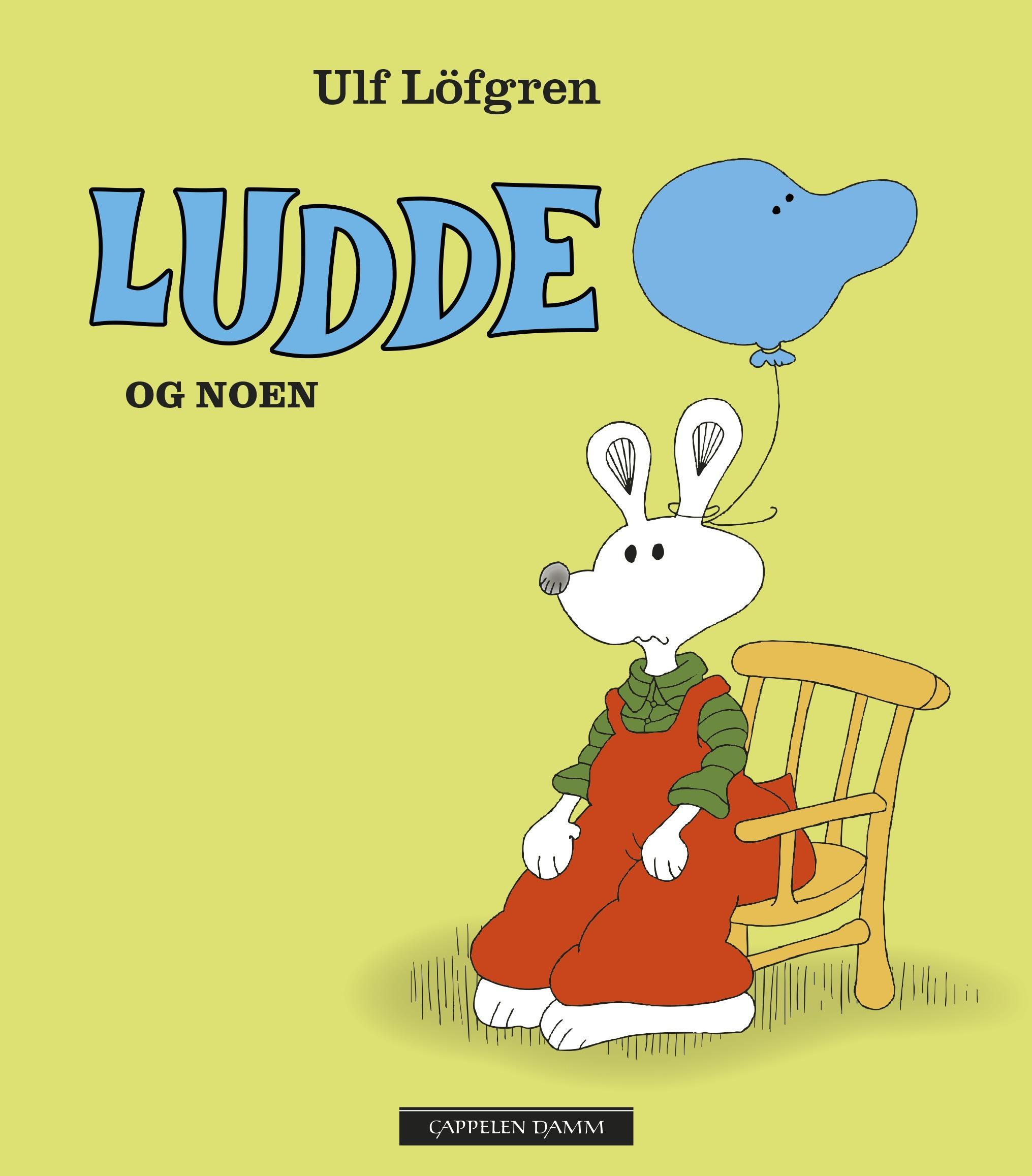 """""""Ludde og noen"""" av Ulf Löfgren"""