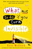 """What not to do if you turn Invisible"" av Ross Welford"