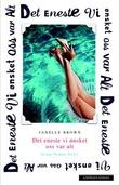 """""""Det eneste vi ønsket oss var alt"""" av Janelle Brown"""