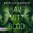 """""""Av mitt blod psykologisk thriller"""" av Ruth Lillegraven"""