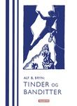 """""""Tinder og banditter - opplevelser i alpene og på Corsica"""" av Alf. B. Bryn"""