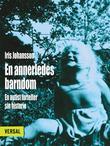 """""""En annerledes barndom - en autist forteller sin historie"""" av Iris Johansson"""