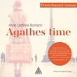 """""""Agathes time"""" av Anne Cathrine Bomann"""