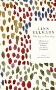 """""""Når jeg er hos deg"""" av Linn Ullmann"""