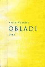 """Obladi - dikt"" av Kristine Næss"