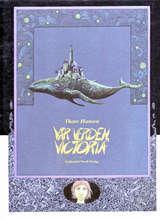 """""""Vår verden, Victoria"""" av Thore Hansen"""