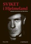 """""""Sviket i Hjelmeland historien om prosessen mot Ståle Halsne"""" av Kjell Skartveit"""