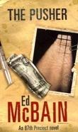 """""""The pusher - an 87th precinct novel"""" av Ed McBain"""