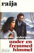 """""""Under en fremmed himmel"""" av Bente Pedersen"""