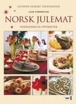 """""""Norsk julemat - tradisjoner og oppskrifter"""" av Aase Strømstad"""