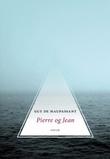 """""""Pierre og Jean - roman"""" av Guy de Maupassant"""