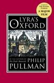 """""""Lyra's Oxford"""" av Philip Pullman"""