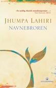 """Navnebroren"" av Jhumpa Lahiri"