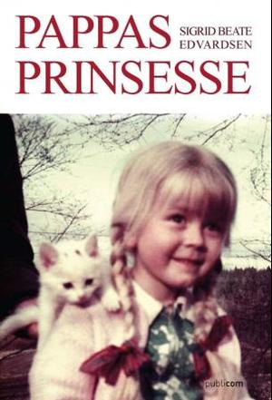 """""""Pappas prinsesse"""" av Sigrid Beate Edvardsen"""