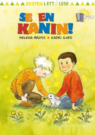 """""""Se, en kanin!"""" av Helena Bross"""
