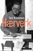 """""""Hærverk"""" av Tom Kristensen"""