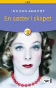 """""""En søster i skapet"""" av Ingunn Aamodt"""