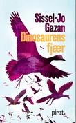 """""""Dinosaurens fjær"""" av Sissel-Jo Gazan"""