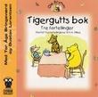 """""""Tigergutts bok tre fortellinger"""" av A.A. Milne"""