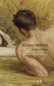 """""""Against nature - the notebooks"""" av Tomas Espedal"""