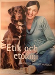 """""""Etik och etologi - för ett lyckligt hundliv"""" av Anders Hallgren"""