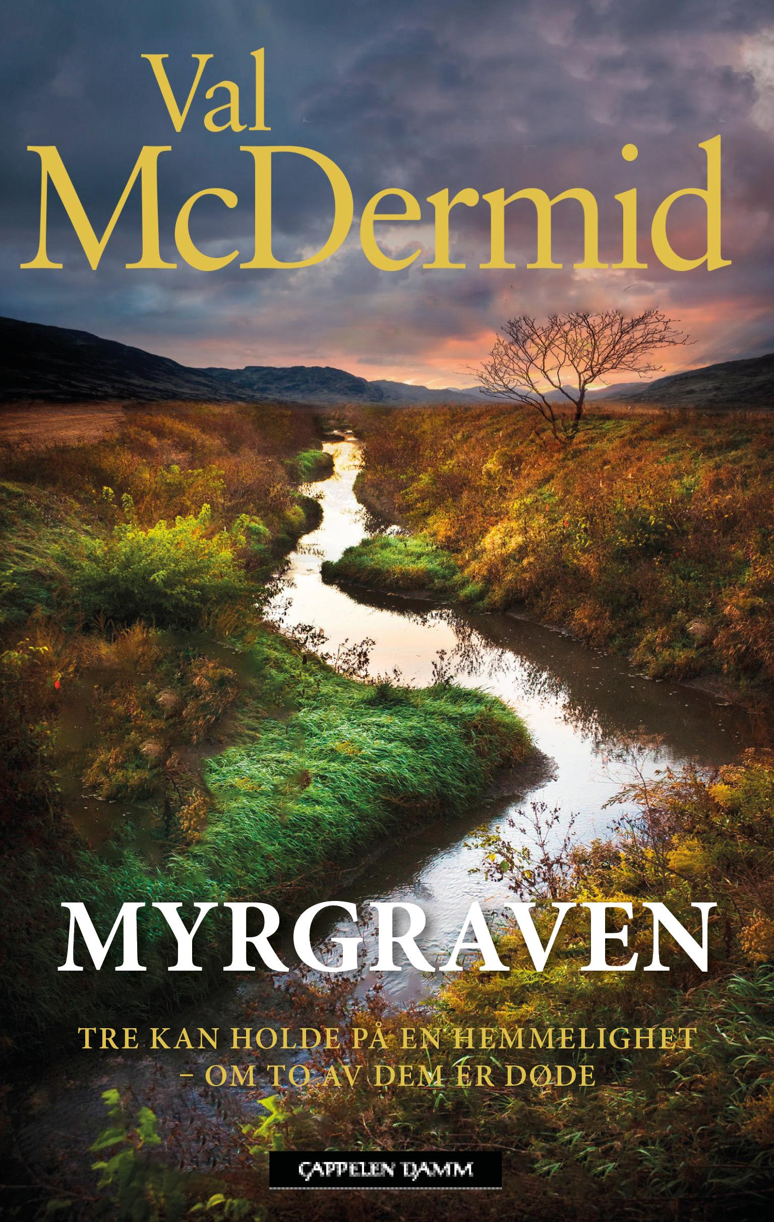 """""""Myrgraven"""" av Val McDermid"""
