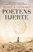 """""""Poetens hjerte - en undringsbok om vitenskap og virkelighet"""" av Beate A. Stokmo"""