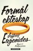 """The marriage plot"" av Jeffrey Eugenides"