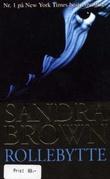 """""""Rollebytte"""" av Sandra Brown"""