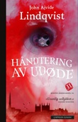"""""""Håndtering av udøde - roman"""" av John Ajvide Lindqvist"""