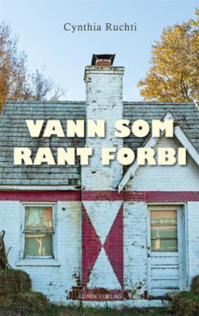 """""""Vann som rant forbi"""" av Cynthia Ruchti"""