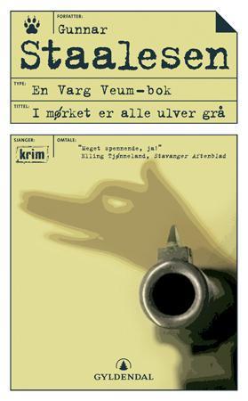 """""""I mørket er alle ulver grå"""" av Gunnar Staalesen"""