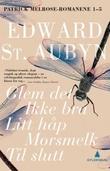 """""""Patrick Melrose-romanene"""" av Edward St. Aubyn"""