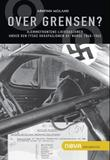 """""""Over grensen? - Hjemmefrontens likvidasjoner under den tyske okkupasjonen av Norge 1940-1945"""" av Arnfinn Moland"""