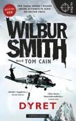 """""""Dyret"""" av Wilbur Smith"""